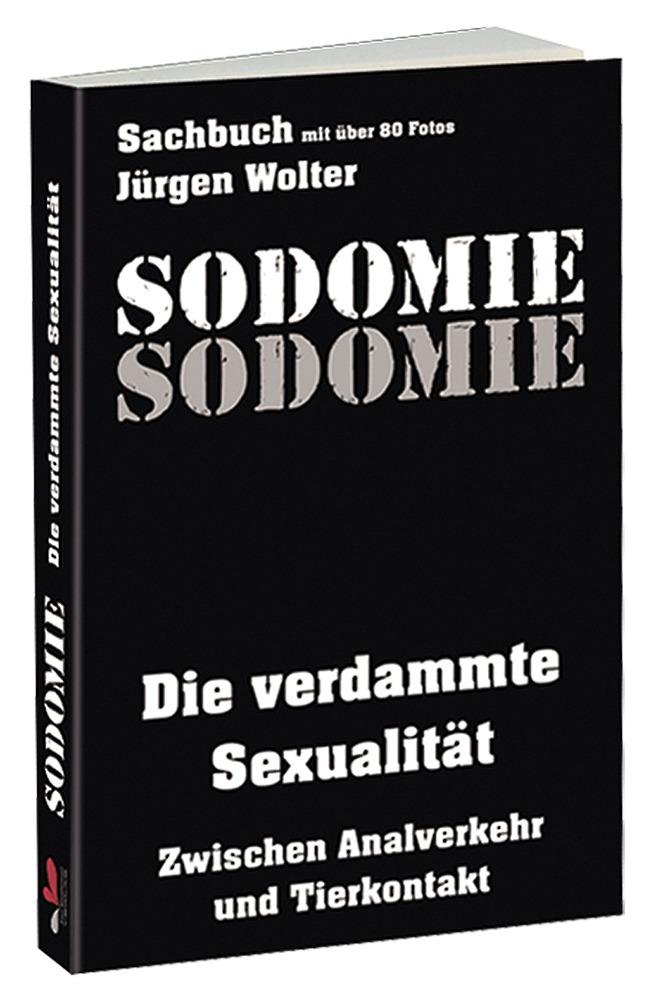 """""""Sodomie´´, Sachbuch mit Fotos, 288 Seiten"""