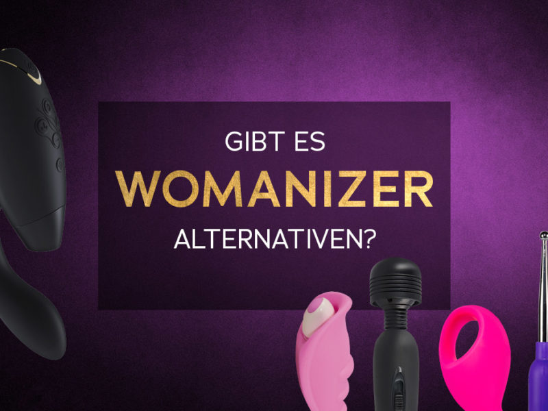 Gibt es Womanizer Alternativen?